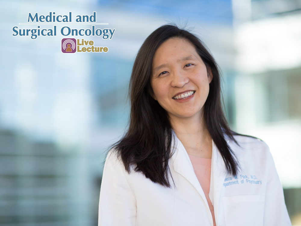 Understanding and Treating Anxiety & Depression in Patients and Families with Cancer – Eliza Park, MD — Wednesday, November 28th at Noon (Medical and Surgical Oncology Lecture)