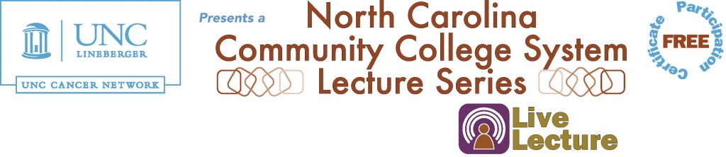 UNC Cancer Network's NC Community College logo with Free General Participation Certificate mark