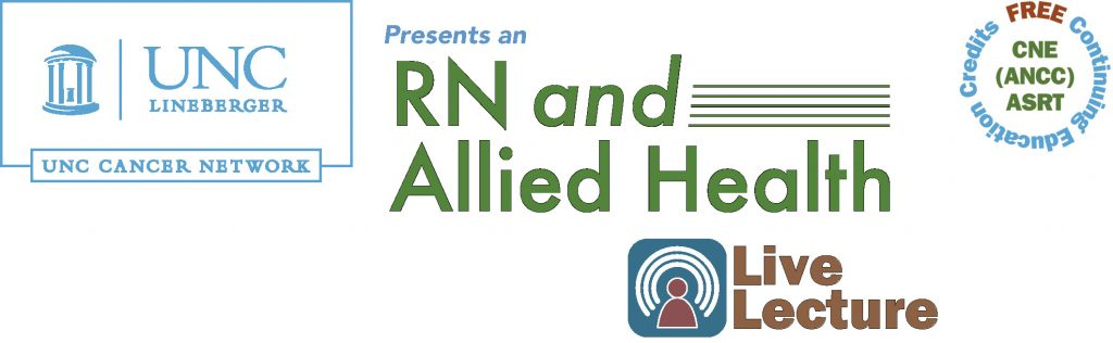 UNC Cancer Network's RN and Allied Health logo with Free CNE and ASRT continuing education credits mark