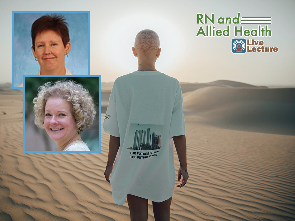 Radiation Oncology 101 – Jayne Camporeale, MS, RN, OCN, APRN, and Mary Fleming Knowles, MSN, ANP-C — Wednesday, July 10th at Noon (RN and Allied Health Lecture)