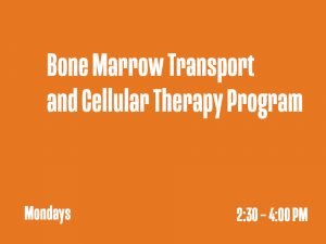 Bone Marrow Transport and Cellular Therapy Program