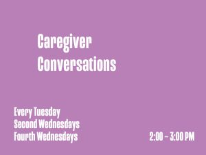 Caregiver Conversations