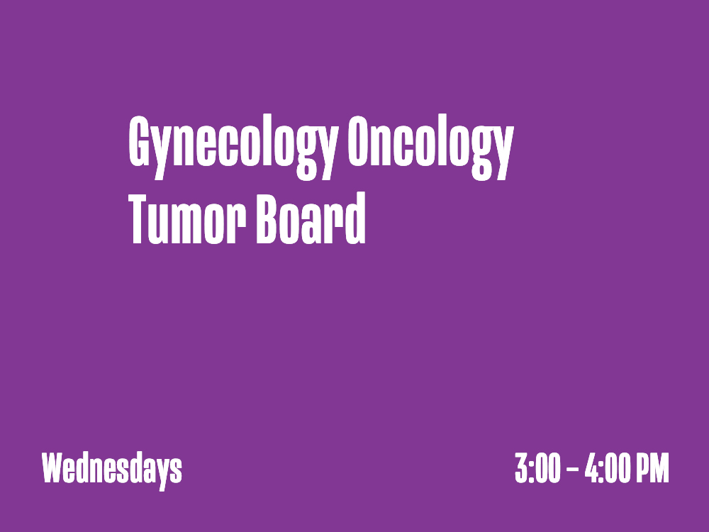 Gynecology Oncology Tumor Board