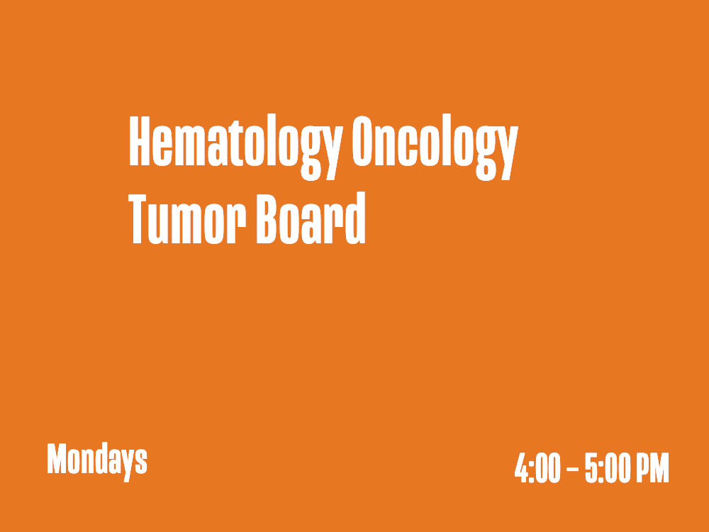Hematology Oncology Tumor Board