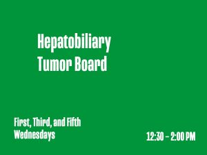 Hepatobiliary Tumor Board