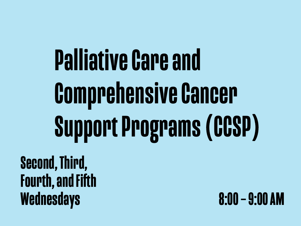 Palliative Care and Comprehensive Cancer Support Programs (CCSP)