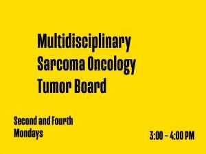 Multidisciplinary Sarcoma Oncology Tumor Board