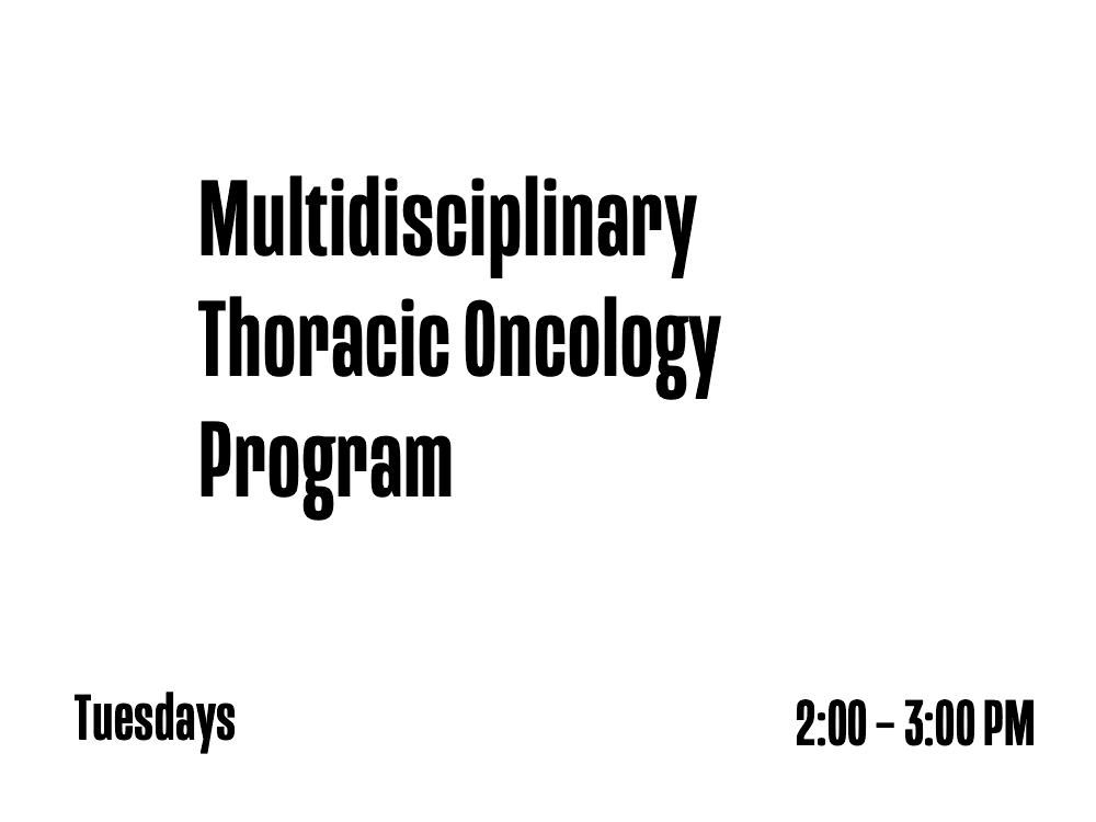 Multidisciplinary Thoracic Oncology Program