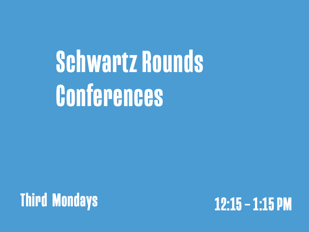 Schwartz Rounds Conferences
