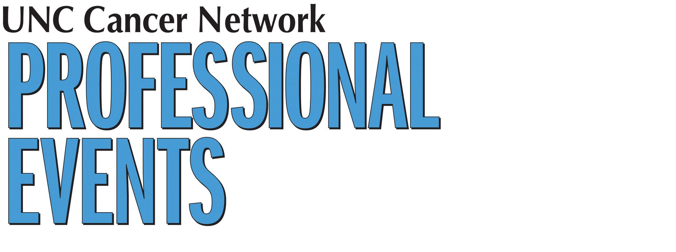 UNCCN Professional Events