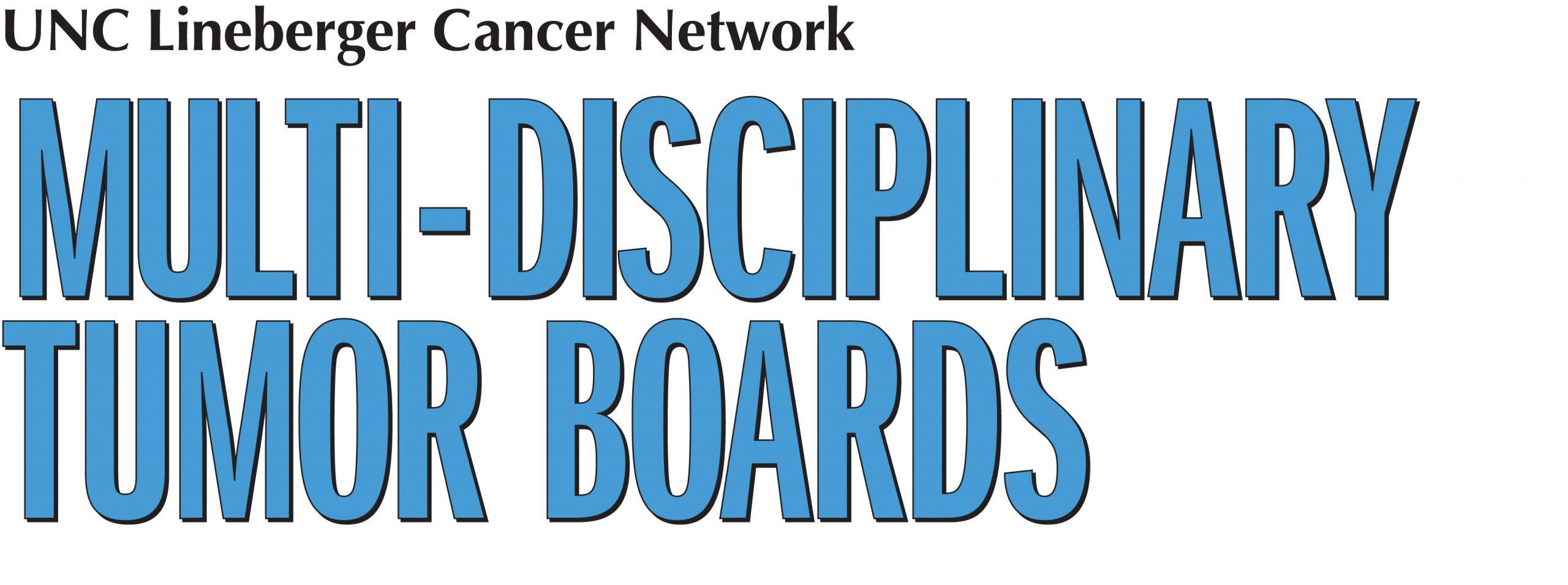 Multi-Disciplinary Tumor Boards