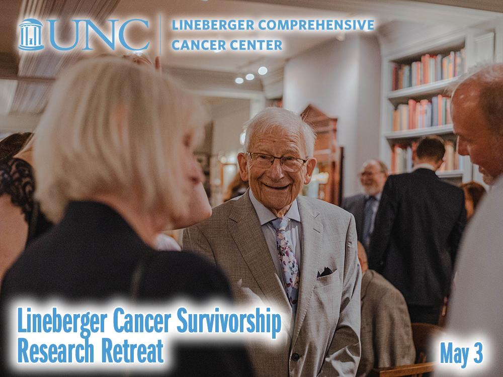 UNC Lineberger Cancer Survivorship Research Retreat