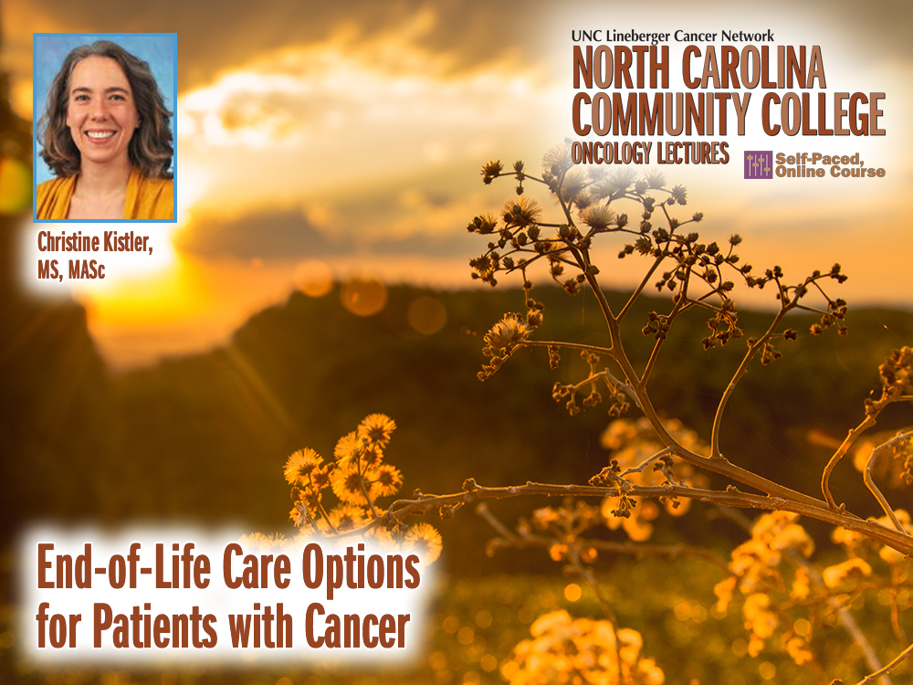 End-of-Life Care Options for Patients with Cancer