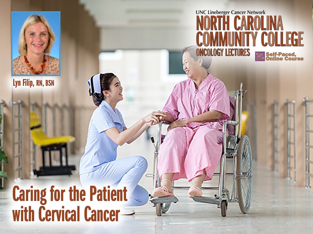 Caring for the Patient with Cervical Cancer
