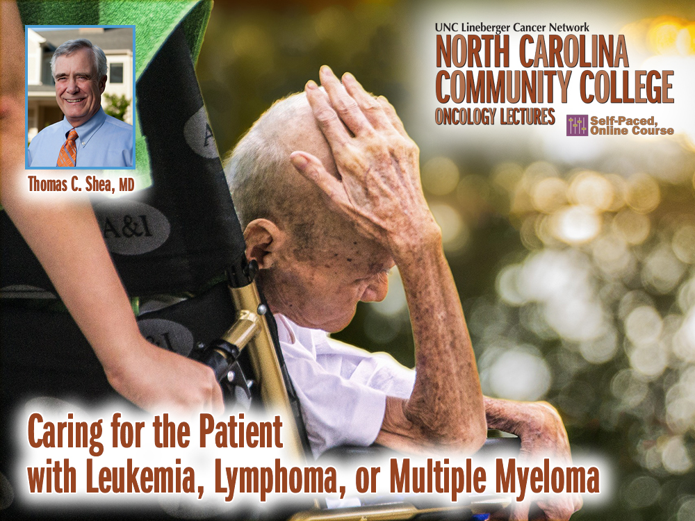 Caring for the Patient with Leukemia, Lymphoma, or Multiple Myeloma