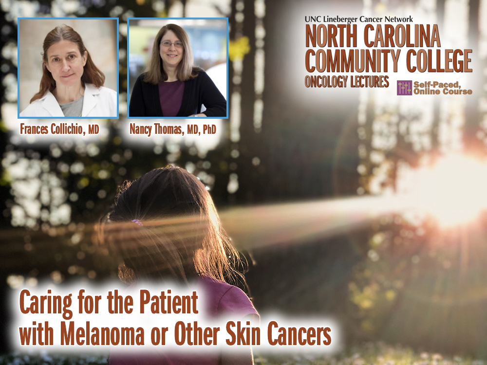 Caring for the Patient with Melanoma or Other Skin Cancers