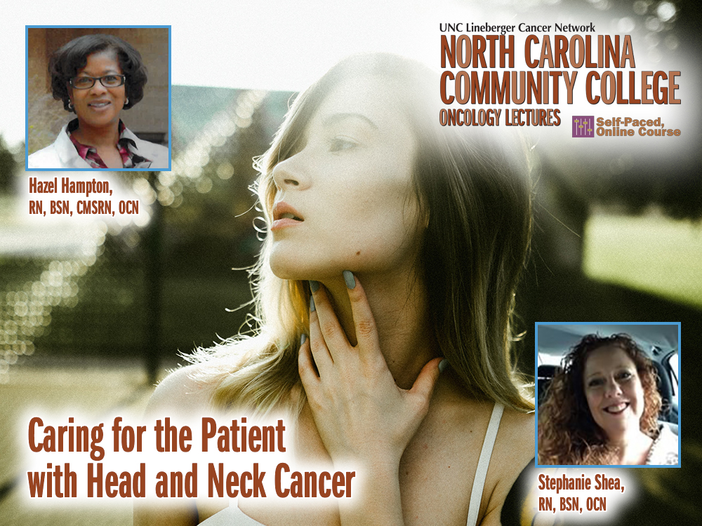 Caring for the Patient with Head and Neck Cancer