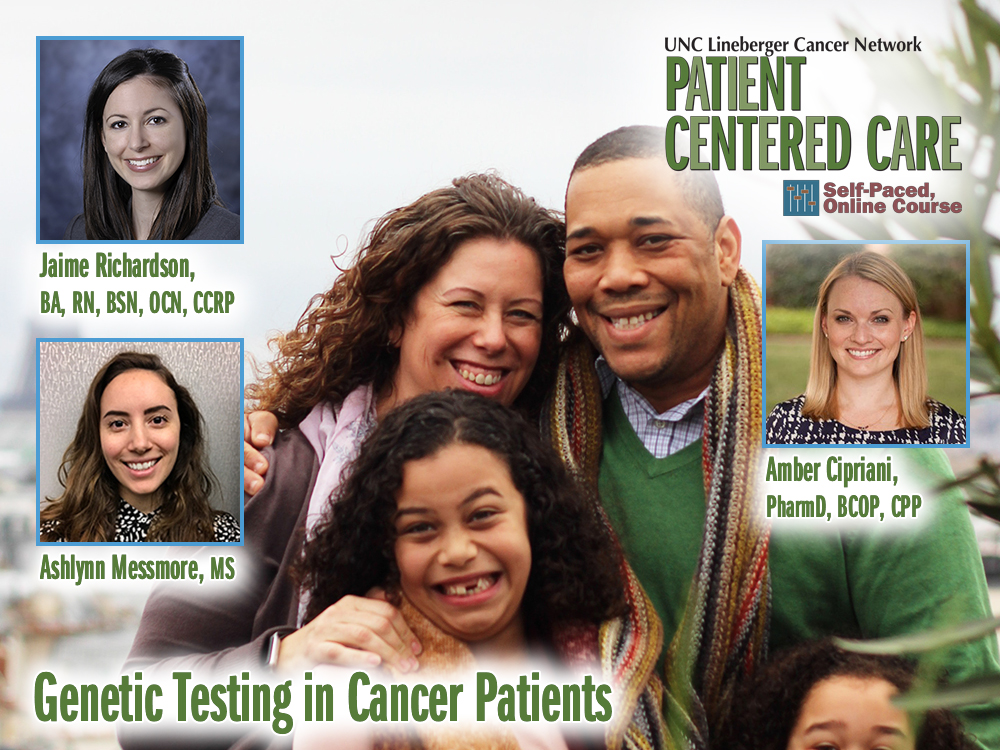 Genetic Testing in Cancer Patients: A Case Illustration