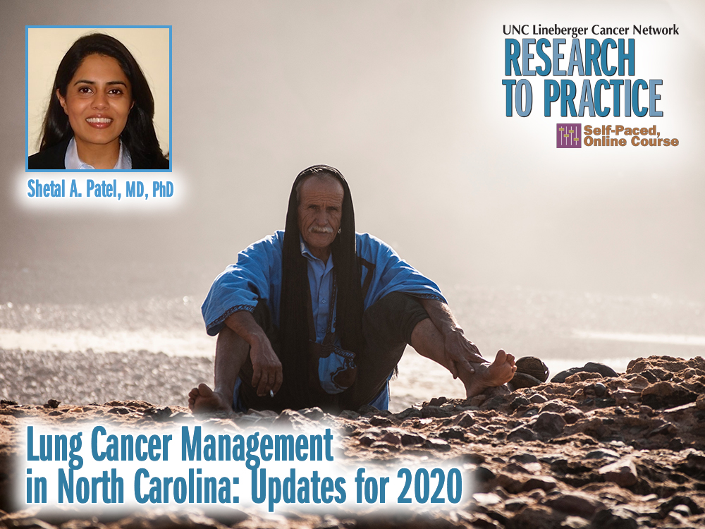 Lung Cancer Management in North Carolina: Updates for 2020