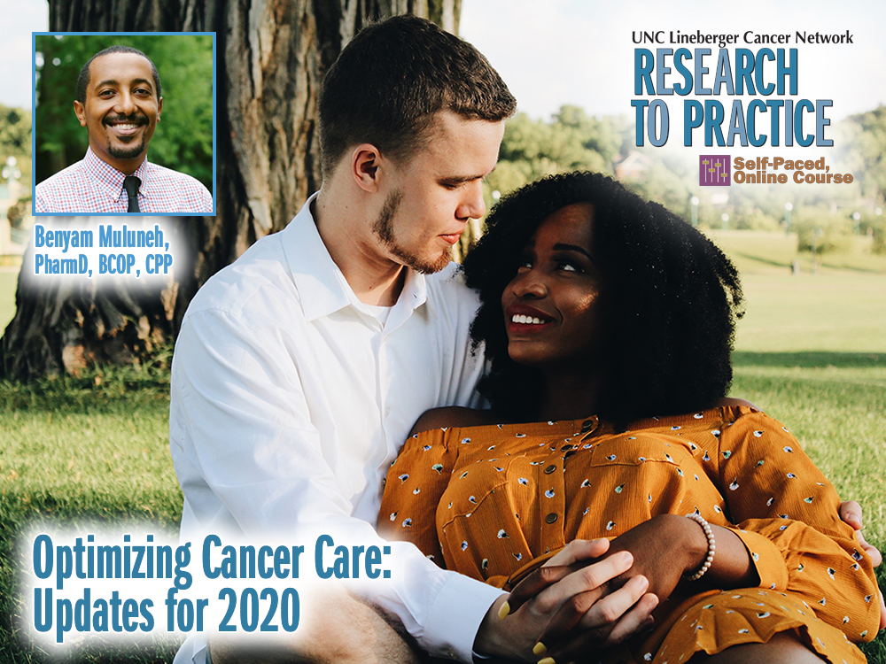 Optimizing Cancer Care: Updates for 2020#group-tabs-node-course-default1