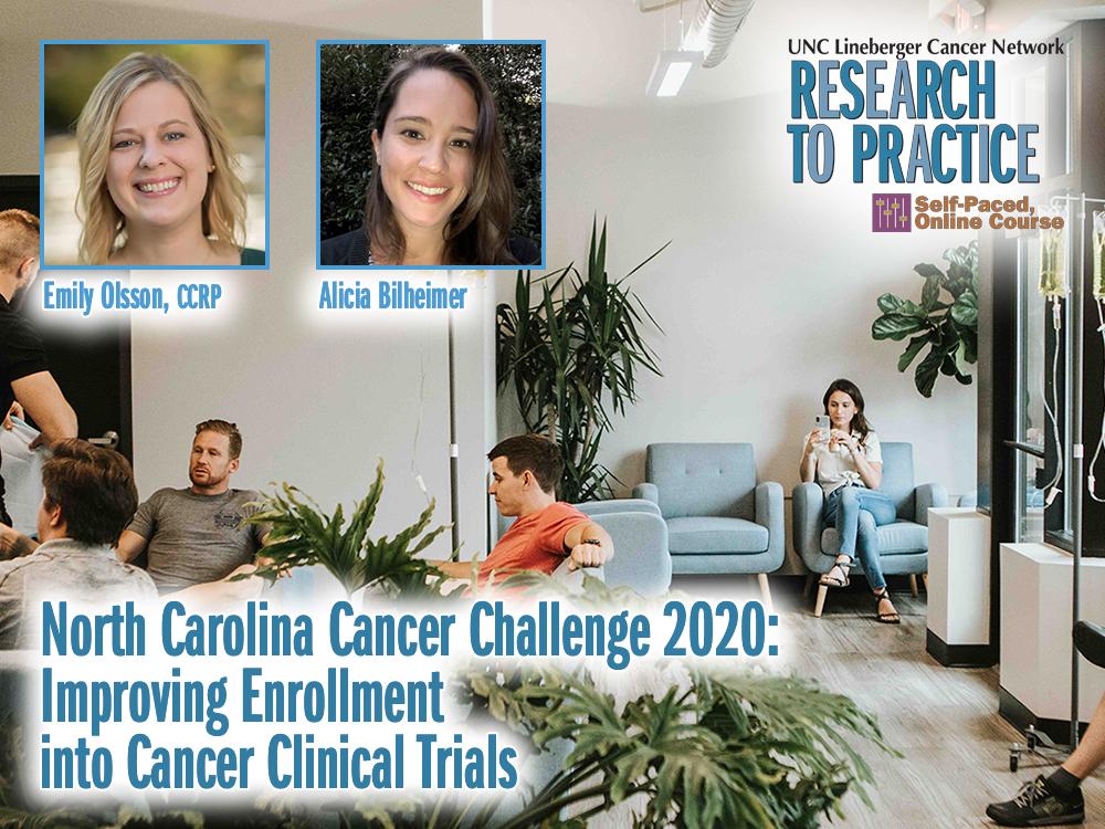North Carolina Cancer Challenge 2020: Improving Enrollment into Cancer Clinical Trials