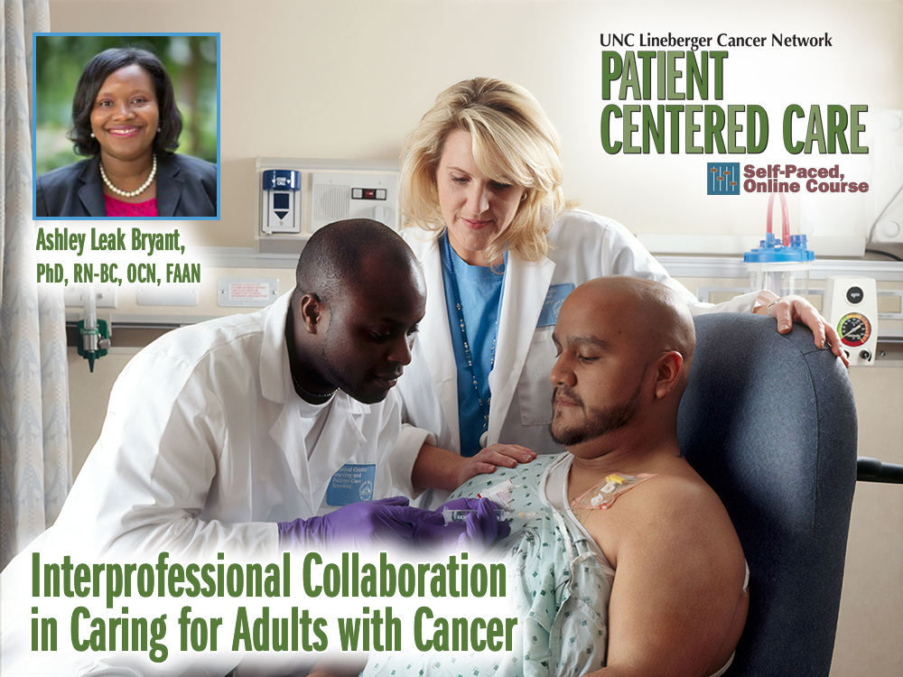 Interprofessional Collaboration in Caring for Adults with Cancer