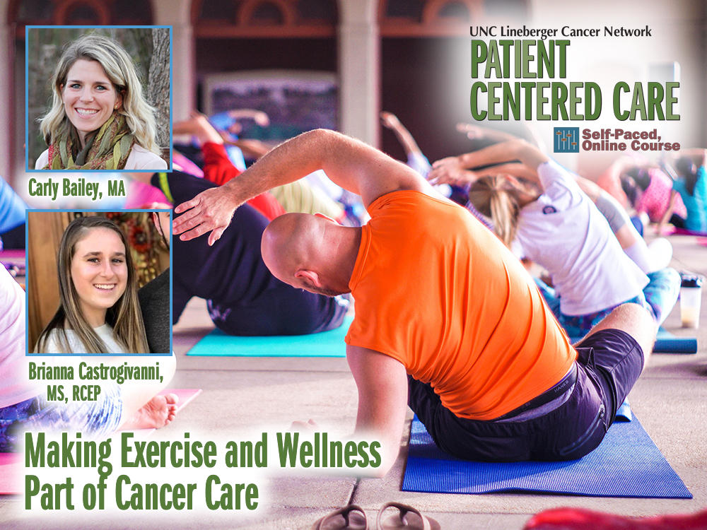 Making Exercise and Wellness Part of the Cancer Experience
