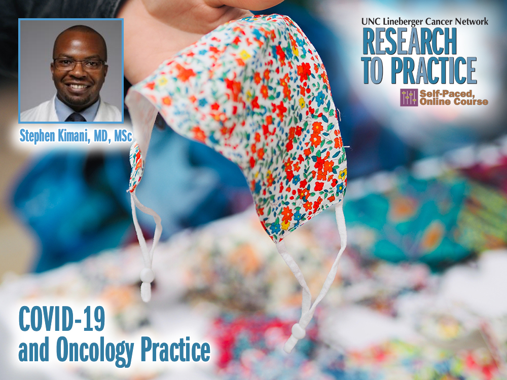 COVID-19 and Oncology Practice