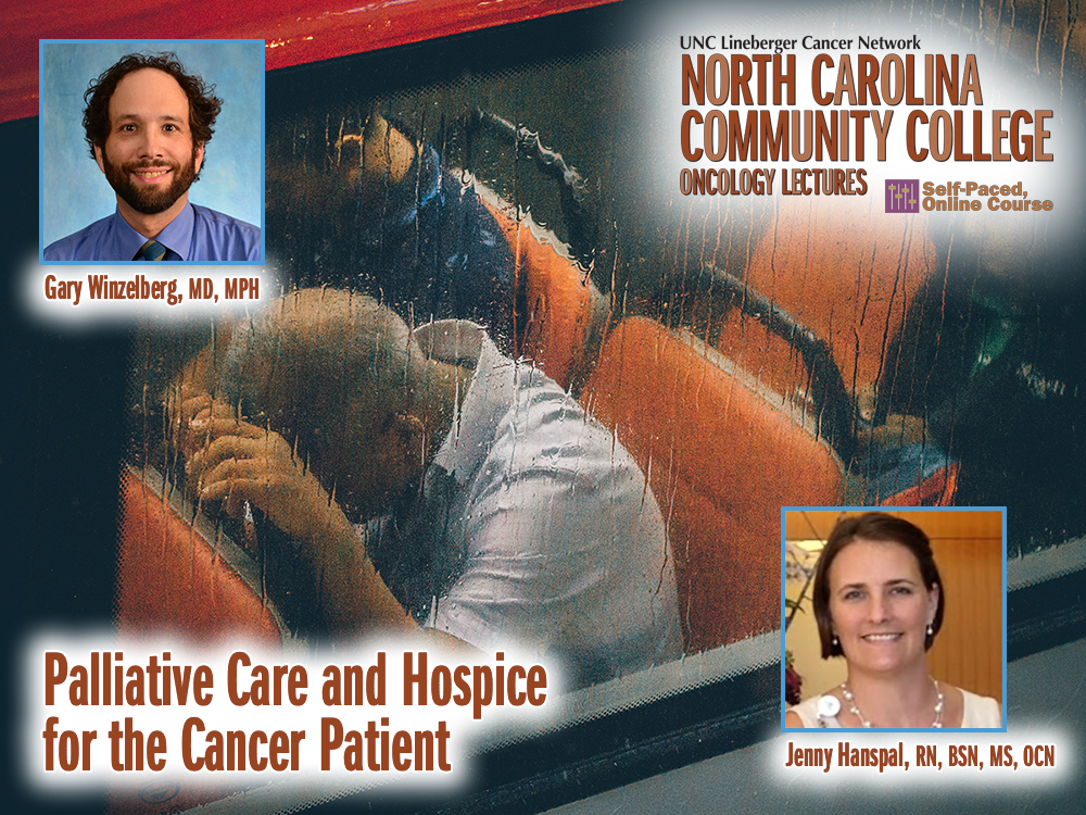 Palliative Care and Hospice for the Cancer Patient