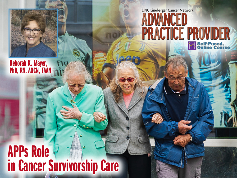 APPs Role in Cancer Survivorship Care