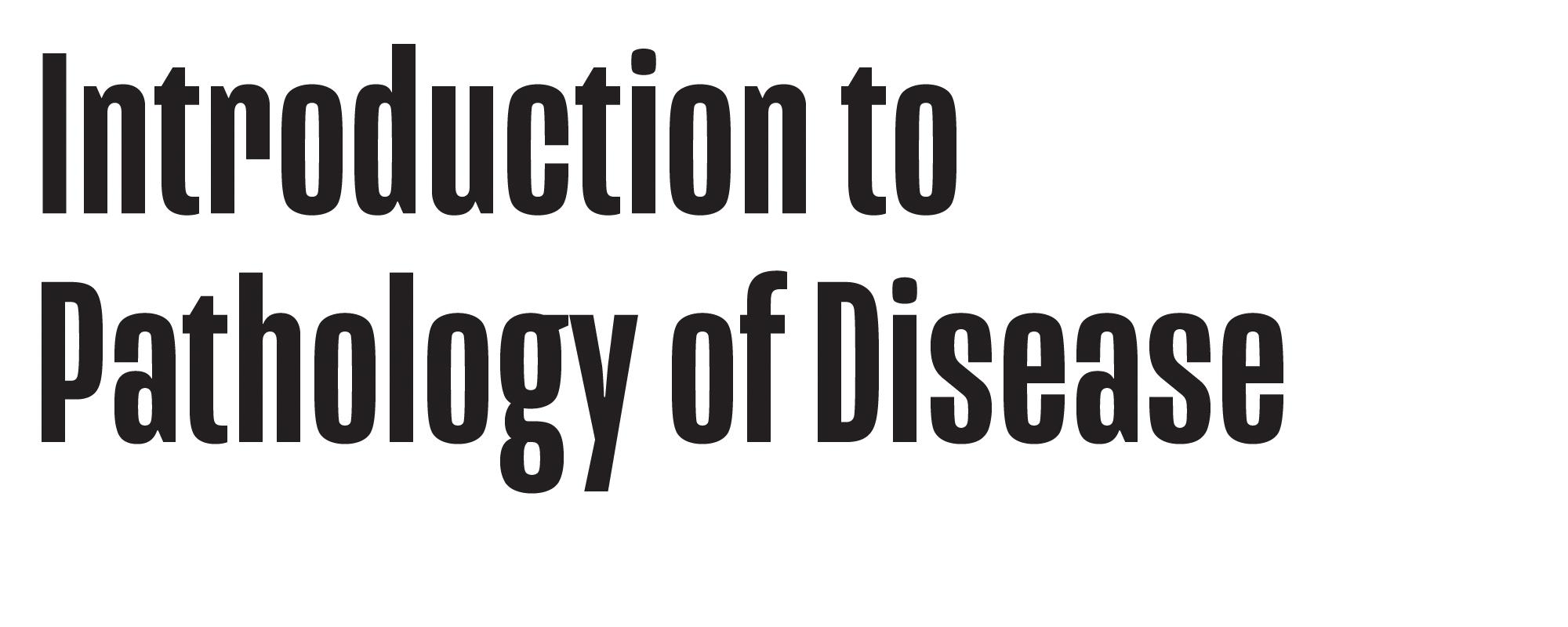 Introduction to Pathology of Disease Logo