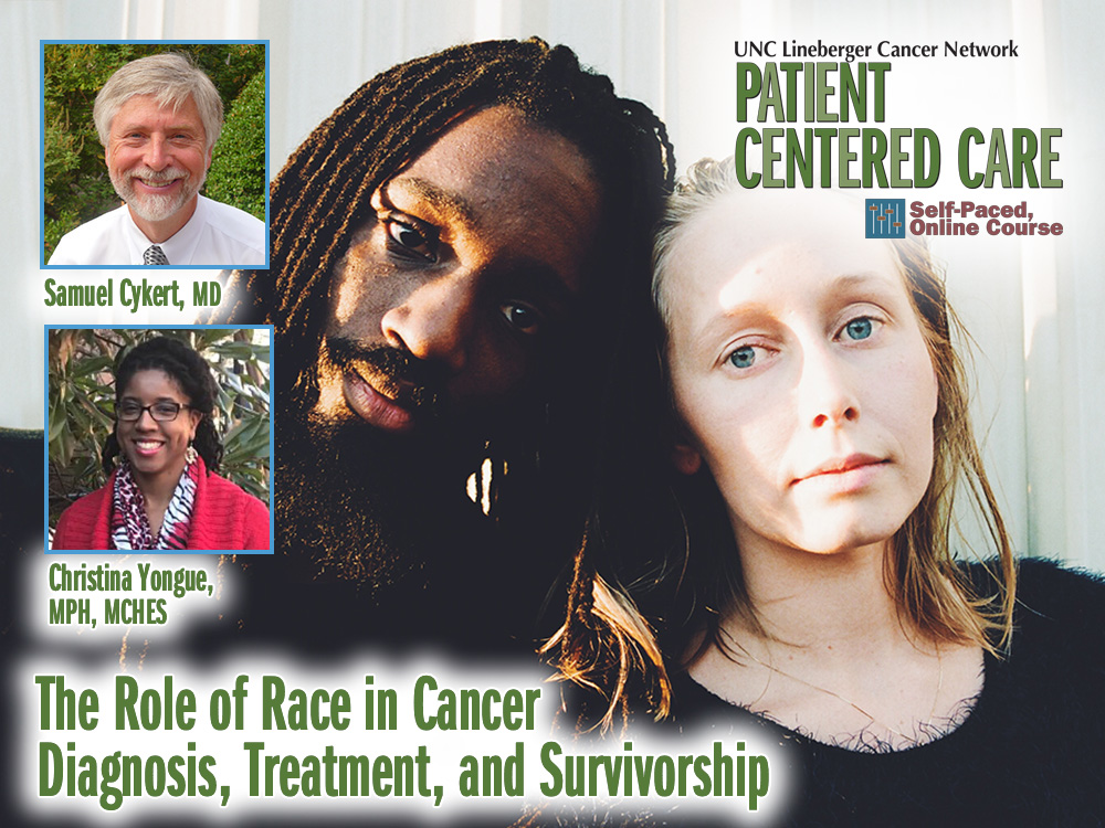The Role of Race in Cancer Diagnosis, Treatment, and Survivorship