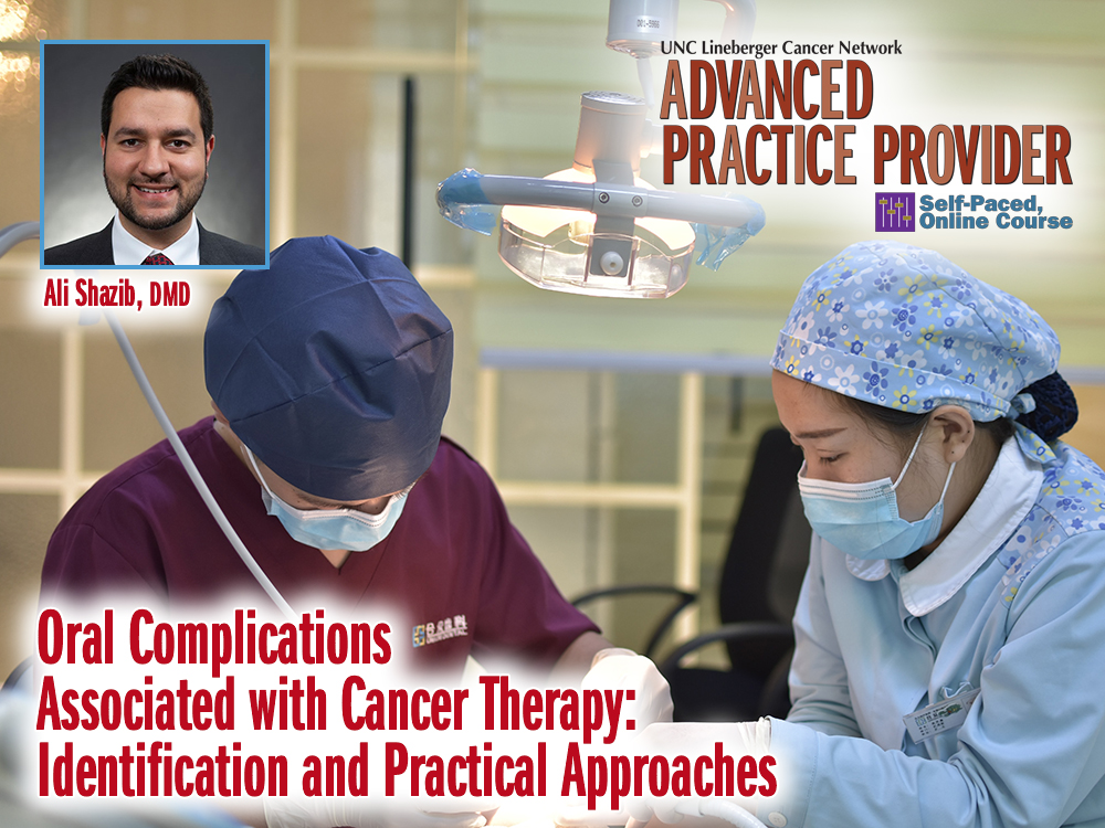 Oral Complications Associated with Cancer Therapy: Identification and Practical Approaches