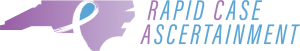 Rapid Case Ascertainment logo is a purple color-filled shape of the state of North Carolina with a cancer ribbon logo overlay.
