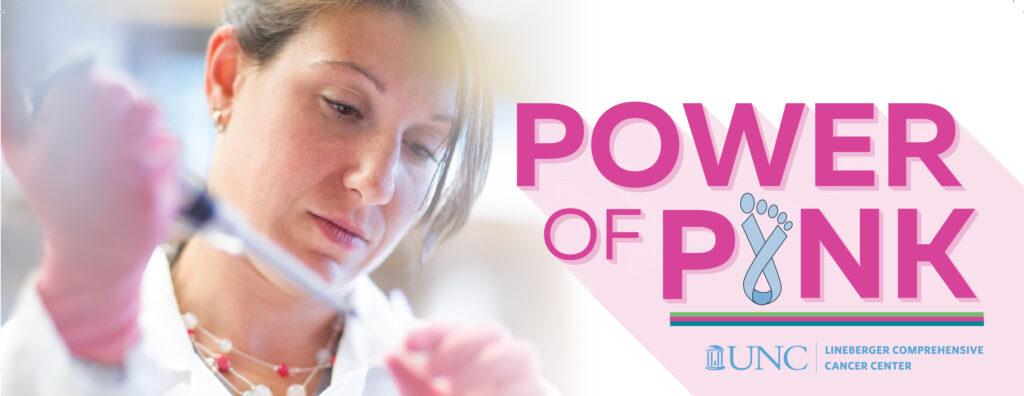 Power of Pink UNC Lineberger Comprehensive Cancer Center